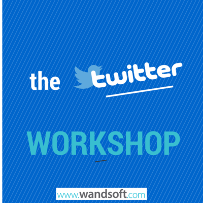 Twitter & the Twitter Workshop